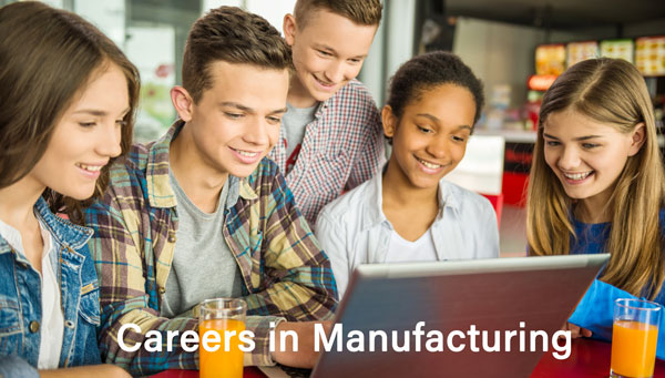 7 Ways to Get Students Interested in High-Tech Manufacturing Careers